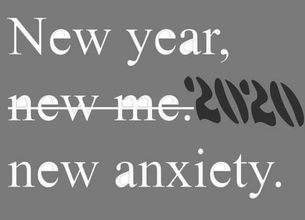 New Year, New Anxiety