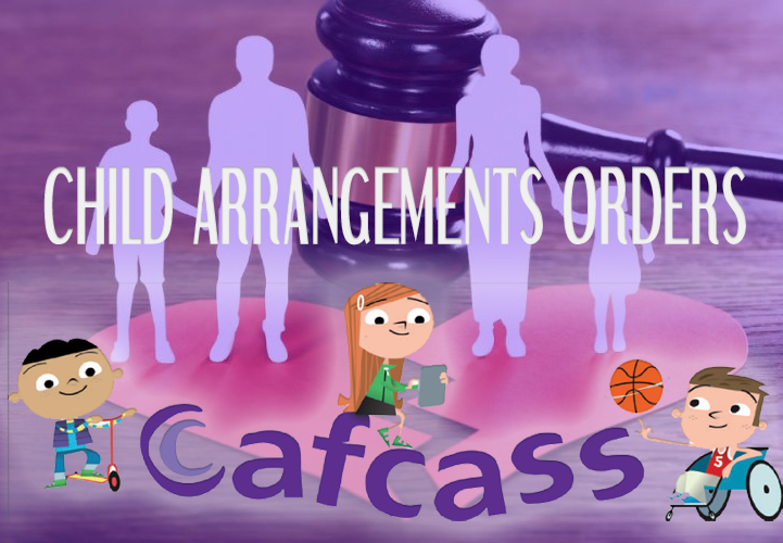 Cafcass and Child Arrangement Orders